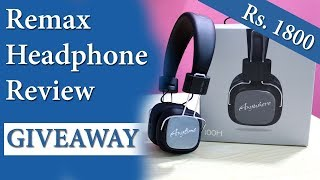 Remax Headphone Review and Giveaway | Best Headphone in Rs.1800