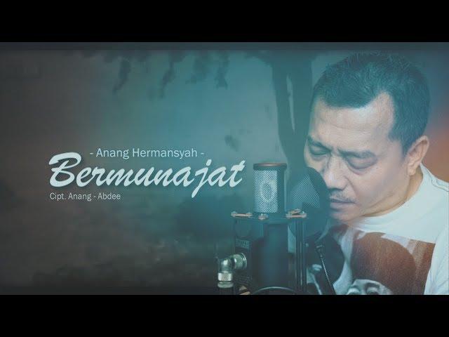 Bermunajat - Anang Hermansyah (Official Music Video)