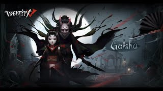 Identity V | New Hunter | Geisha Michiko