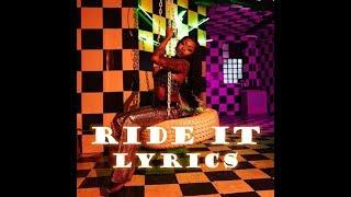 Ride It   Tink Ft. DeJ Loaf Lyrics