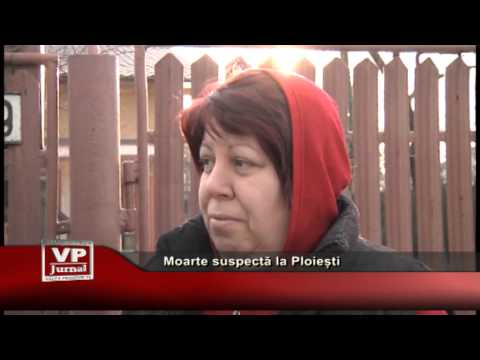 Moarte suspectă la Ploiești