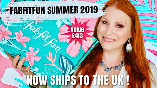 FABFITFUN SUMMER 2019 UNBOXING - NOW SHIPPING TO THE UK ! WORTH £413 !