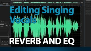 How to Edit Singing Vocals in Adobe Audition