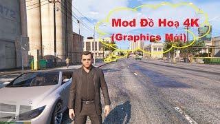 GTA 5 Mod - Đồ Hoạ 4K Make Visuals Great Again (Mod Graphics Mới)