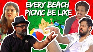 Every Beach Picnic Be Like | Bekaar Films | Comedy Skit