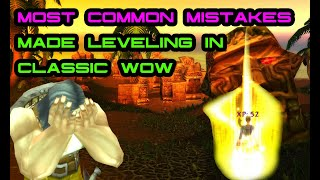 The Most Common Mistakes Made Leveling in Classic WoW
