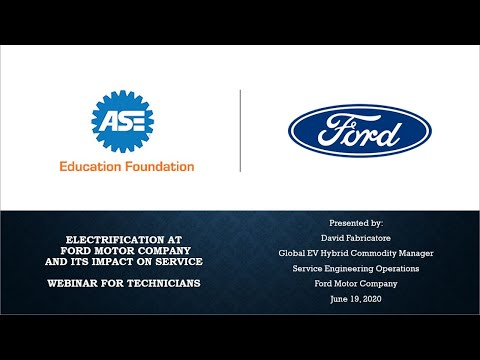 Electrification at Ford Motor Company and Its Impact on Service | Webinar for Technicians | 1 Hour
