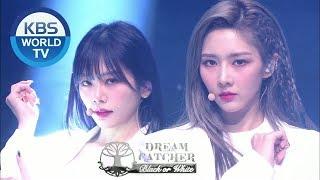 Dreamcatcher (드림캐쳐) - BLACK OR WHITE [Music Bank / 2020.03.20]