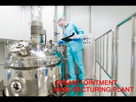 Ointment And Cream Manufacturing Plant