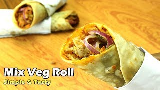 Veg Roll Recipe | Mix Veg Roll | Simple veg roll recipe
