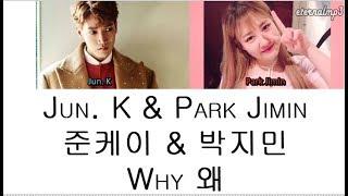 Lagu Why Feat Park Jimin Junk 2pm