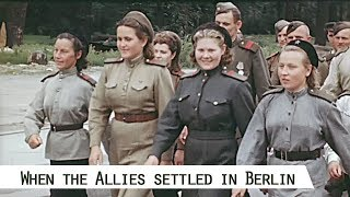 When the Allies settled in Berlin (1945)