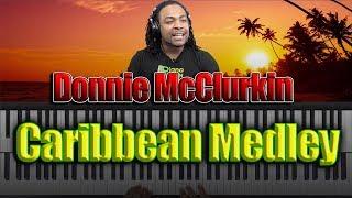 Caribbean Medley -Donnie McClurkin: Song Breakdown