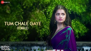 Tum Chale Gaye (Female) | Marudhar Express | Jeet Gannguli
