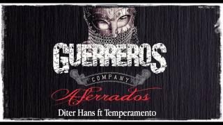 Aferrados - Diter Hans Ft Temperamento - Guerreros Company