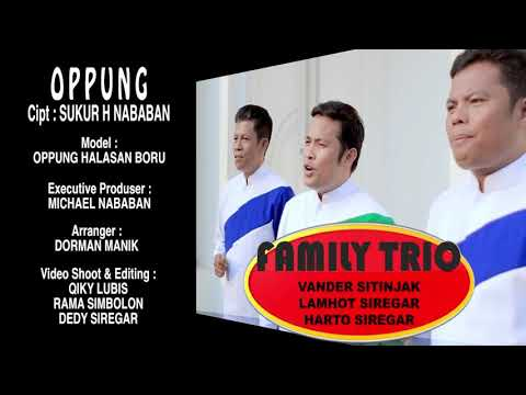 OPPUNG (FAMILY TRIO) Mp3