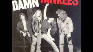 Damn Yankees - Come Again (1990)