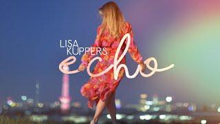 LISA KÜPPERS - ECHO (Offizielles Musikvideo)