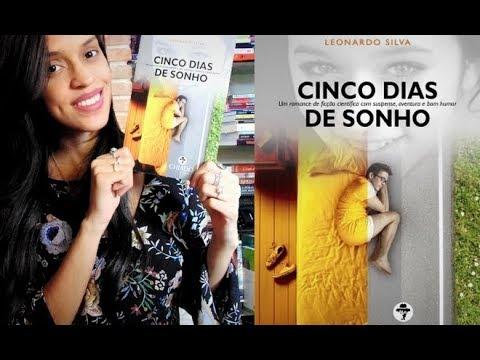 CINCO DIAS DE SONHO, de Leonardo Silva