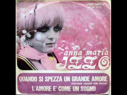 Anna Maria Izzo -  Quando si spezza un grande amore