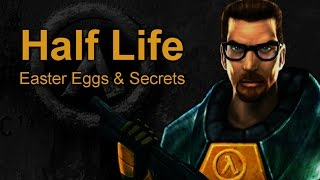 Half Life Easter Eggs and Secrets