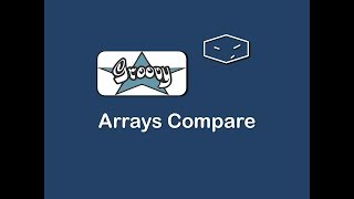 arrays compare in groovy