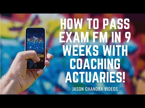 How to Pass Exam FM in 9 weeks with Coaching Actuaries! - YouTube