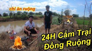 24H Cắm Trại Ngoài Đồng Ruộng Và Chỉ Ăn Những Thứ Ở Ngoài Đồng   TQ97