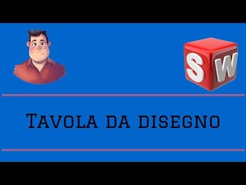 Solidworks Italiano - Tavola da disegno - Tutorial #112#