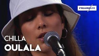Chilla   «Oulala»