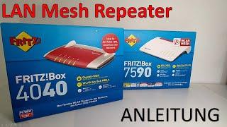 Fritz!Box 7590 im MESH mit Fritz!Box 4040 als LAN Repeater per Kabel verbinden - Anleitung Tutorial