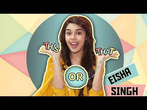 This Or That With Eisha Singh Aka Zara | Ishq Subh