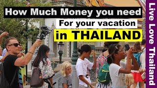 How Much Money you need for your vacation in Thailand - Price & Budget review #livelovethailand