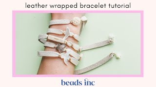 Leather Wrapped Bracelet Tutorial