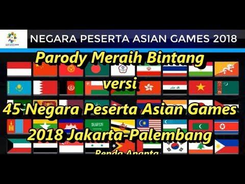 Parody meraih bintang versi 45 negara peserta asian games 2018 jakarta palembang