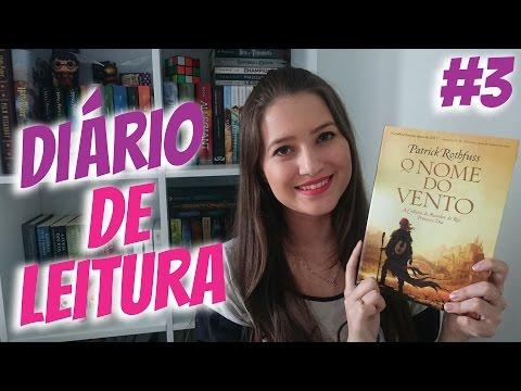 DIÁRIO DE LEITURA #3 | LENDO O NOME DO VENTO | Patricia Lima