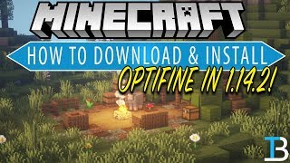 How To Download & Install Optifine in Minecraft 1.14.2