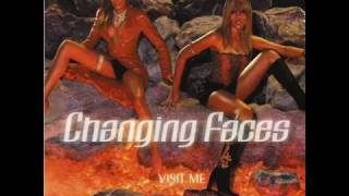 Changing Faces - Last Night