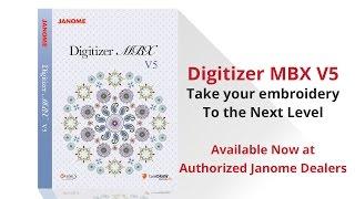 Janome Digitizer MBX Version 5 Overview