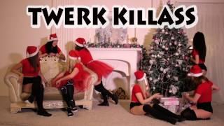 TWERK KillASS. Christmas twerk