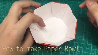 How To Make Paper Bowl - Origami Bowl
