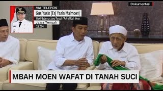 Almarhum Mbah Moen Dimakamkan di Mekah