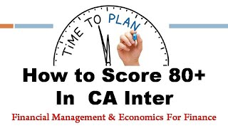 How to score 80 above Marks in CA Inter FM and Eco. | ICAI New Syllabus | CA Inter Best Teacher