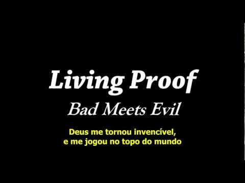 Bad Meets Evil - Living Proof (Legendado)
