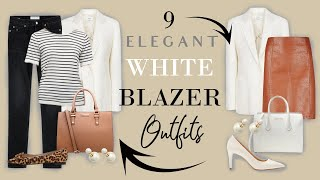 9 ELEGANT Ways To Wear A White BLAZER In SUMMER | Classy Outfits