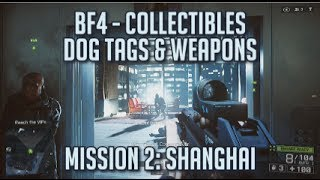 Battlefield 4 - All Collectibles - Mission 2: Shanghai - Dog Tags & Weapons