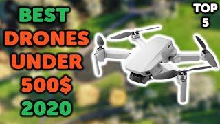 5 Best Drones Under 500 Dollars 2020 | Top 5 Camera Drones Under 500$