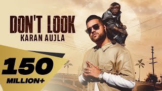 Don't Look (4K Video) Karan Aujla | Rupan Bal | Jay Trak | Latest Punjabi Songs 2019