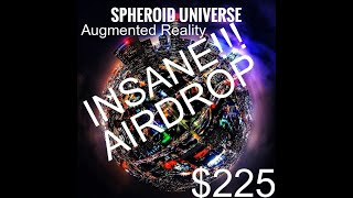 $225 CRYPTOCURRENCY AIRDROP 2018! INSANE! Spheroid Universe Augmented Reality!