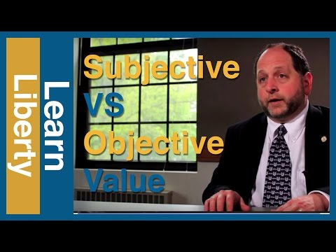 Subjective vs. Objective Value: The Economist and the Philosopher